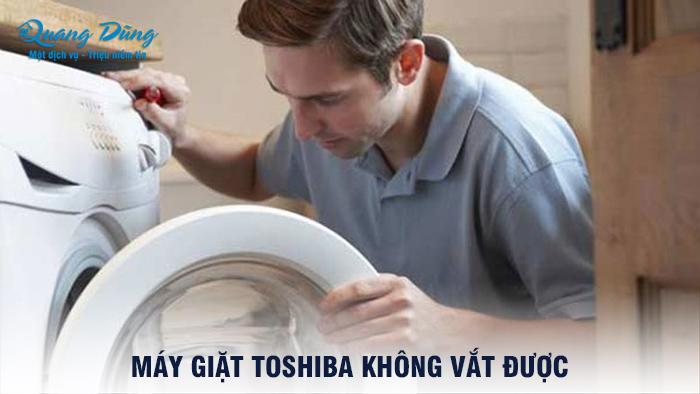 Máy Giặt Toshiba Không Vắt Được