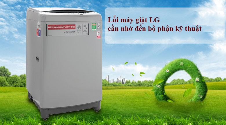Lỗi máy giặt LG cần nhờ đến bộ phận kỹ thuật